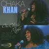 One Classic Night - Chaka Khan
