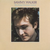 Sammy Walker - Will You Miss Me When I'm Gone