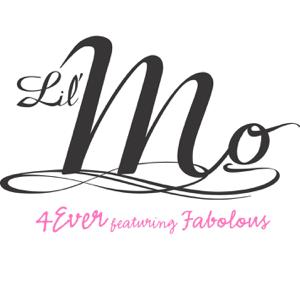 4 Ever (feat. Fabolous) - Lil' Mo
