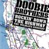Rockin' Down the Highway - The Wildlife Concert (Live)