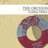 The Orchids - You're Everything To Me