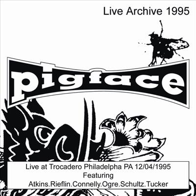 Trocadero, Philadelphia, PA, 12/04/95 - Pigface