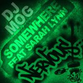 Somewhere (Extended Mix) - DJ Mog