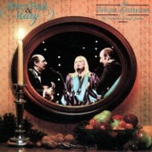 Peter, Paul And Mary - We Wish You A Merry Christmas