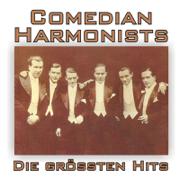 Die größten Hits! (Remastered) - Comedian Harmonists - Comedian Harmonists