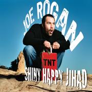 Shiny Happy Jihad - Joe Rogan - Joe Rogan