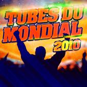 Je Te Survivrai - Les Tubes Du Mondial 2010