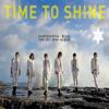 Time to Shine - 초신성 (Choshinsung)