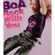 Rock With You - BoA