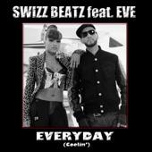 Swizz Beatz - Everyday (Coolin') [feat. Eve]