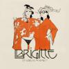 Brigitte - Et vous, tu m'aimes ? illustration