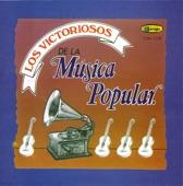 Los Victoriosos De La Musica Popular