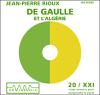 Jean-Pierre Rioux - De Gaulle et l'AlgГ©rie illustration