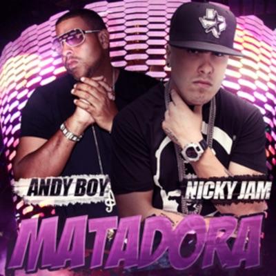 Matadora (feat. Nicky Jam) - Single - Andy Boy