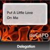 Put a Little Love On Me - Single