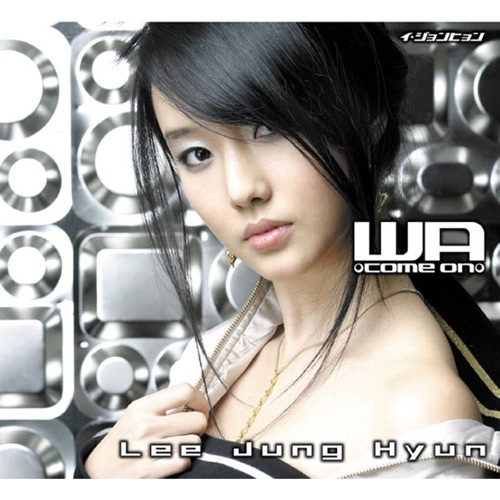 Lee Jung Hyun – Wa-Come On- (ITUNES PLUS AAC M4A)