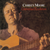 Unfinished Revolution - Christy Moore