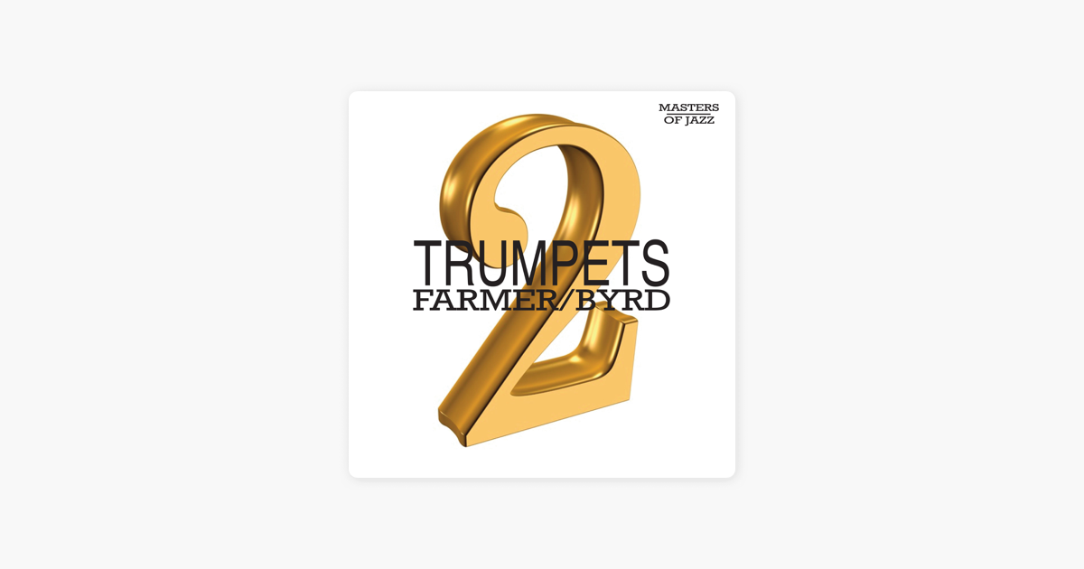 Two Trumpets by Art Farmer & Donald Byrd