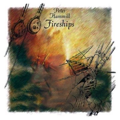 Fireships - Peter Hammill