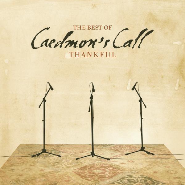 Thankful - The Best of Caedmon's Call