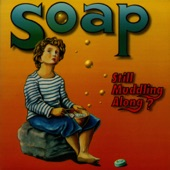 Soap - Disappointed