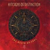 Kitchens Of Distinction - Gone World Gone