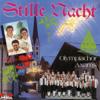 Stille Nacht, heilige Nacht - Tiroler Herzensbrecher & Olympiachor Axams