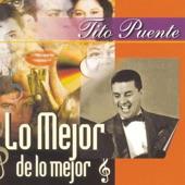Tito Puente & His Orchestra - Havana After Dark