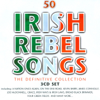 50 Irish Rebel Songs - The Definitive Collection - The Davitts