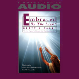 Embraced by the Light audiobook