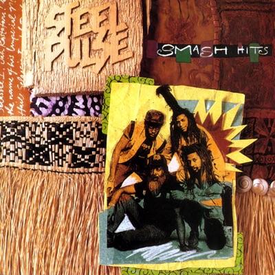 Steel Pulse: Smash Hits - Steel Pulse