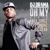 Oh My (Remix) [feat. Trey Songz, 2 Chainz & Big Sean] - Single