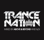 Ministry of Sound Presents Trance Nation (Mixed By Above & Beyond & tyDi)