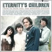 Eternity's Children - I Wanna Be With You