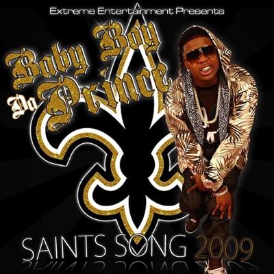 Saints Song 2009 - Single - Baby Boy Da Prince
