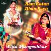 Lata Mangeshkar - Ram Ratan Dhan Payo artwork