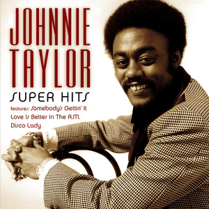 Johnnie Taylor - Disco Lady (Single Version)