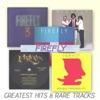 Greatest Hits & Rare Tracks