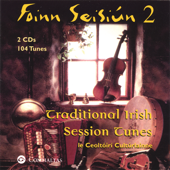 Foinn Seisiún 2: Traditional Irish Session Tunes