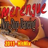 Non-Stop Dancing: Merengue HitMix (2011)