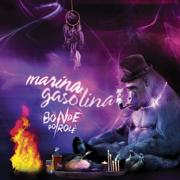 Marina Gasolina (Radio Edit) - Bonde do Rolê - Bonde do Rolê