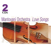 Mantovani Orchestra - Love Songs - The Mantovani Orchestra - The Mantovani Orchestra