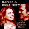 Sing Golden Country Duets - Doreen & Ruud Hermans