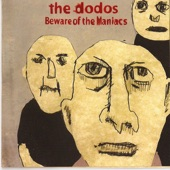 The Dodos - Horny Hippies