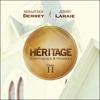 Héritage, vol. 2 - Sebastian Demrey & Jimmy Lahaie