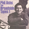 Broadside Tapes 1 - Phil Ochs