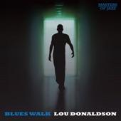 Lou Donaldson - Blues Walk