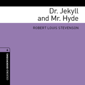 Dr. Jekyll and Mr. Hyde (Adaptation): Make Oxford Bookworms Library