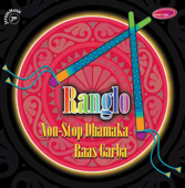 Ranglo  Non Stop Dhamaka Raas Garba-Ashit Desai, Hema Desai & Alap Desai