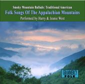 Smoky Mountain Ballads: Traditional American - Folk Songs of the Appalachian Mountains